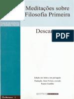 Texto 1. Descartes. Meditacoes de Filosofia Primeira -Traducao Fausto Castilho