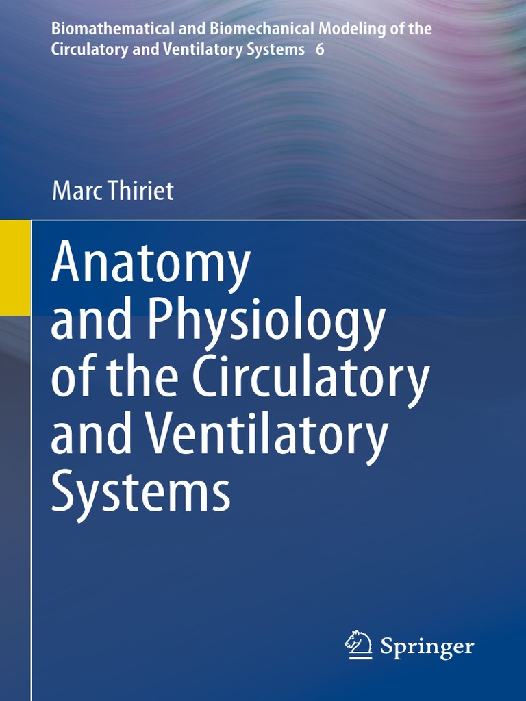 Anatomy and Physiology of the Circulatory and Ventilatory Systems ...