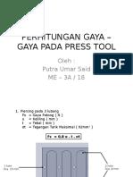 Perhitungan Gaya – Gaya Pada Press Tool