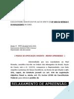 Pedido Relaxamento Apreensao Flagrante Menor Infrator Clamor Roubo Ausencia Fundamentacao PEN PN344