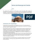 Lugares Históricos Del Municipio de Calvillo, Ags