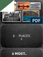 [Presentation] Places Around The World