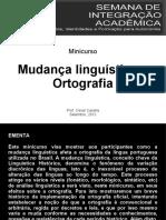 Minicurso Mudança Linguística e Ortografia