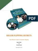 Killer Flipping Secrets