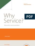 Por qué servicios? Todos somos proveedores de servicios