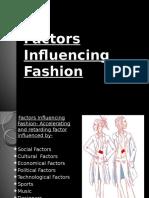 Factors Influecing Fashion