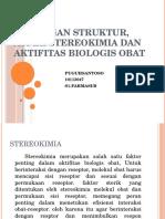 PPT TUGAS HUBUNGAN STRUKTUR, ASPEK STEREOKIMIA DAN AKTIFITAS BIOLOGIS.pptx