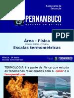 ProfessorAutor-Física-Física  I  2º ano  I  Médio-Escalas termométricas.pptx