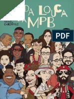 A Vida Louca Da MPB - Ismael Caneppele