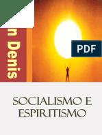 DENIS, Léon - Socialismo e Espiritismo