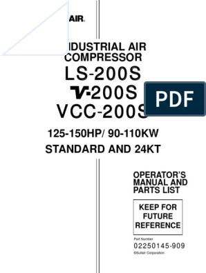 Sullair LS,V,VCC-200S Manual 02250145-909 | Gas Compressor ... on