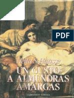 Un Gusto a Almendras Amargas - Hella Haasse