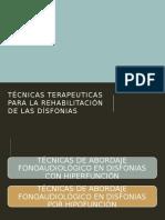 Técnicas Terapeuticas Para La Rehabilitación de Las Dísfonias