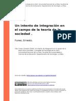 Funes, Ernesto (2008). Un Intento de Integracion en El Campo de La Teoria de La Sociedad