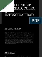 [ROLLO MAY] CASO PHILIP, ANSIEDAD CULPA E INTENCIONALIDAD.pptx