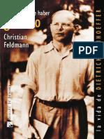 FELDMANN, Christian, Tendríamos Que Haber Gritado. La Vida de Dietrich Bonhoeffer, Desclée de Brouwer 2011