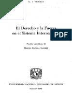 El Derecho y La Fuerza en El Sistema Internacional Grigory Tunkin traducida al espeañol por Manuel Berra Ramírez