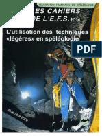 Espeleologia Ligera, Tecnica