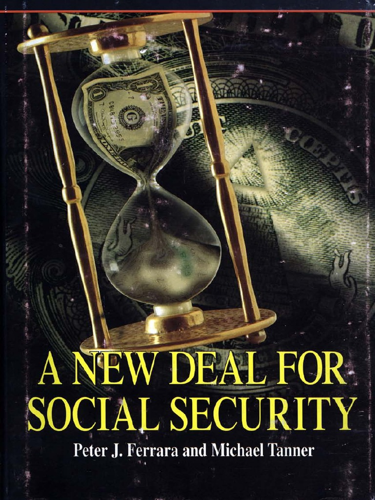 A New Deal for Social Security | Social Security (United States) | Welfare