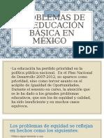 PROBLEMAS DE LA EDUCACION EN MEXICO