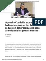 26/10/16 Aprueba Comisión Exhorto a La Federación Para Evitar La Reducción Del Presupuesto Para Atención de Los Grupos Étnicos - Crítica