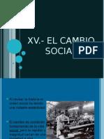XV.- EL CAMBIO SOCIAL (equipo 1 y 2)-1.ppt