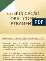 Comunicação Oral Como Letramento
