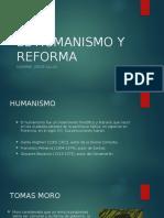 El Humanismo y Reforma