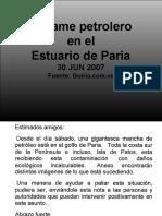 -Paria Derrame 30 Jun 2007