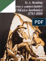 David Brading  Mineros y Comerciantes en El Mexico Borbonico 1763 1810
