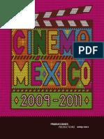 Cinema Mexico 2009-2011 -  Instituto Mexicano de Cinematografía