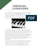Formas Creativas Para Aprender a Tocar El Piano