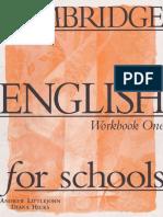 Cambridge English for Schools 1 WB