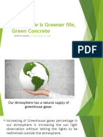 Better Life is Greener Life, Green Concrete