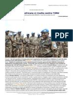 Repubblica Centrafricana Si Rivolta Contro ONU