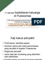 Praktek Kedokteran Keluarga Di Puskesmas (Dr Rahmad)