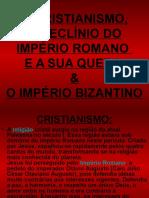 o Cristianismo,......