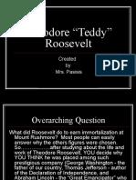 Teddy Roosevelt MrsPasisis