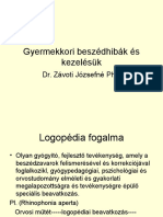 Gyermekkori beszédhibák és kezelésük Dr. Závoti Józsefné PhD.