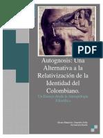 La Autognosis Una Alternativa a La Relativización de La Identidad Del Colombiano_Mauricio Céspedes