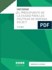 El presupuesto de la Ciudad para las políticas de vivienda en 2017