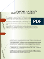 RESEÑA HISTORICA DE LA INSTITUCIÓN EDUCATIVA DOS RIOS.pptx