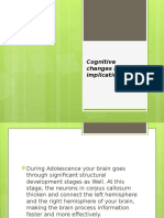 Cognitive Changes and Their Implications