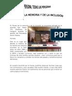 El Museo de La Memoria y de La Inclusión Se Encuentra Ubicado en La Avenida San Martín 151