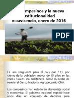 Los Campesinos y La Nueva Institucionalidad