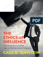 The Ethics of Influence Government in the Age of Behavioral Science by Cass R. Sunstein