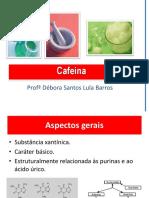 Cafeína - Prof. Débora Lula
