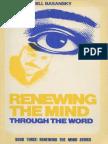 3-Renewing the Mind Through the W - Bill Basansky
