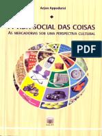 APPADURAI - A Vida Social Das Coisas
