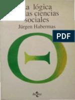 La Logica de Las Ciencias Sociales. Habermas, Jurgen (1967)